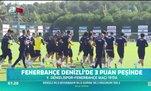 Fenerbahçe Denizli'de 3 puan peşinde