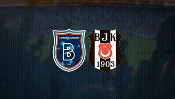 Başakşehir-Beşiktaş maçı saat kaçta ve hangi kanalda?