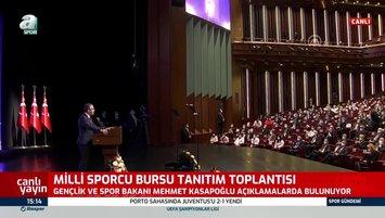 Bakan Kasapoğlu Milli Sporcu Bursu Tanıtım Toplantısı'nda konuştu