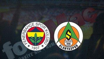 Fenerbahçe - Alanyaspor maçı saat kaçta ve hangi kanalda?