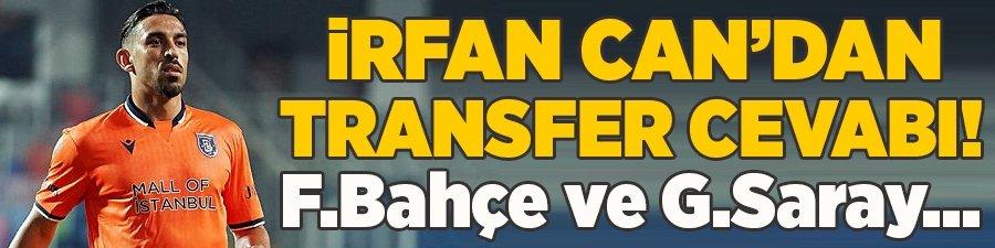 İrfan Can'dan transfer cevabı! F.Bahçe ve G.Saray...