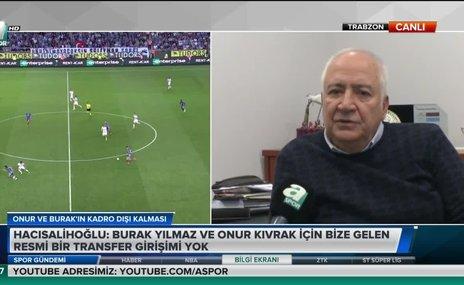 Hacısalihoğlu'dan çarpıcı açıklamalar! Burak, Onur, transfer...
