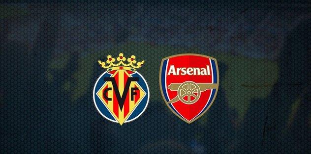 Villarreal - Arsenal maçı ne zaman, saat kaçta? Hangi kanalda canlı yayınlanacak? | UEFA Avrupa Ligi