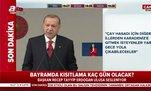 Bayramda sokağa çıkma yasağı kaç gün olacak? Başkan Erdoğan açıkladı