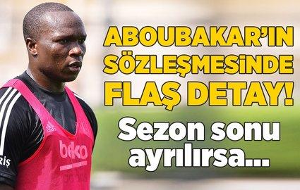 Aboubakar'ın sözleÅŸmesinde flaÅŸ detay! Sezon sonu ayrılırsa...