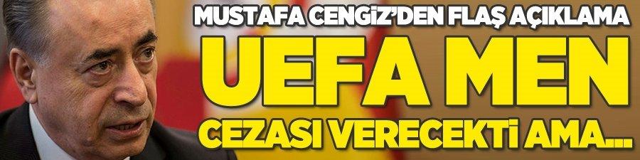 """Mustafa Cengiz: """"Biz gelmeseydik UEFA kesin men cezası verecekti"""""""