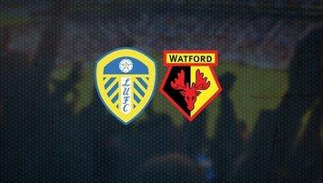 Leeds United - Watford | CANLI İZLEYİN