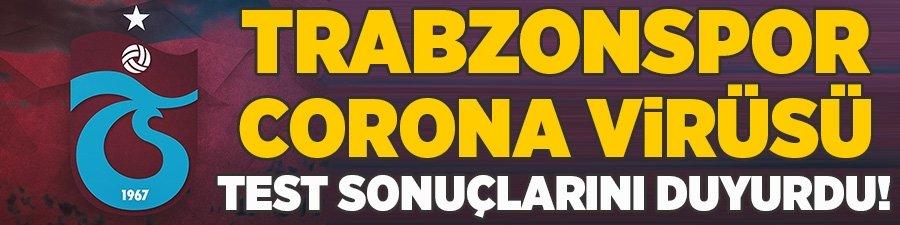 Trabzonspor corona virüsü test sonuçlarını duyurdu!