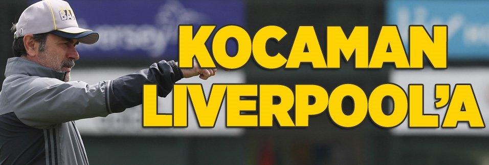 Aykut Kocaman Liverpool'un teknik direktörü olacak