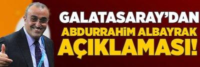 Galatasaray'dan Abdurrahim Albayrak açıklaması!