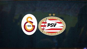 Galatasaray - PSV Eindhoven maçı saat kaçta ve hangi kanalda?