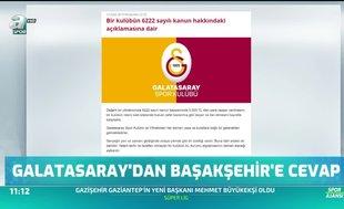 Galatasaray'dan Başakşehir'e cevap