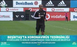 Beşiktaş'ın yabancıları corona virüsü nedeniyle tedirgin!