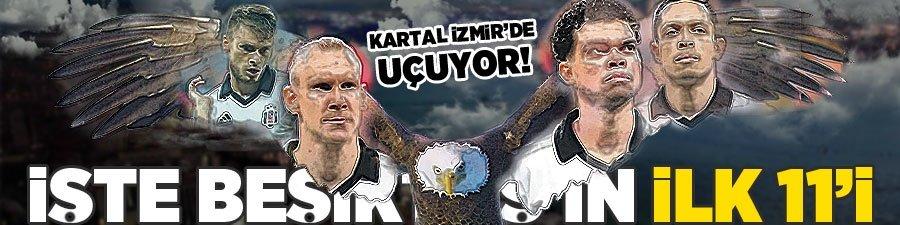 İşte Beşiktaş'ın Göztepe karşısındaki ilk 11'i