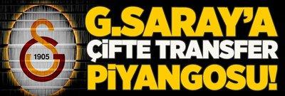 G.Saray'a çifte transfer piyangosu
