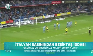 İtalyan basından Beşiktaş iddiası