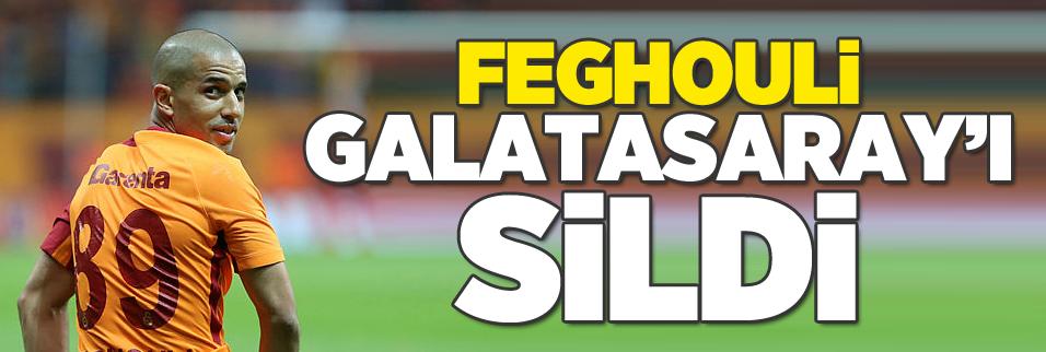 Sofiane Feghouli Galatasaray'ı sildi!