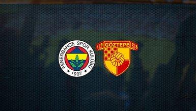 Fenerbahçe - Göztepe maçı ne zaman, saat kaçta ve hangi kanalda canlı yayınlanacak? | Süper Lig