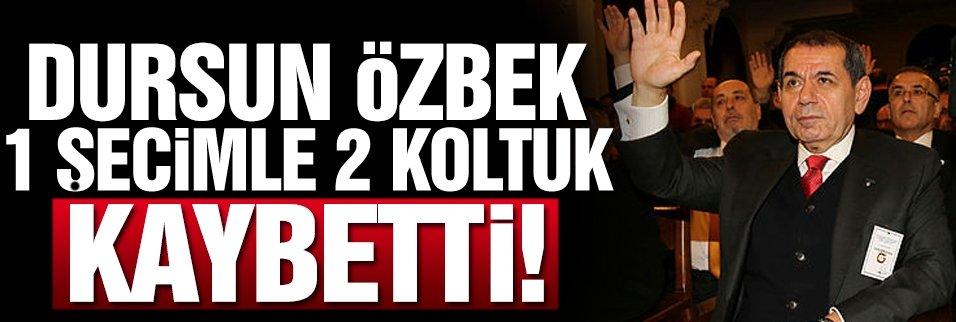 Dursun Özbek 1 seçimle 2 koltuk kaybetti!