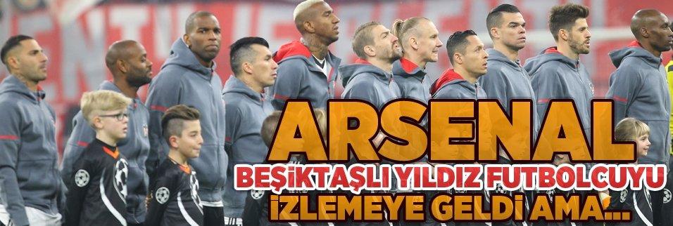 Arsenal, Beşiktaşlı yıldızı izlemek istedi ama...