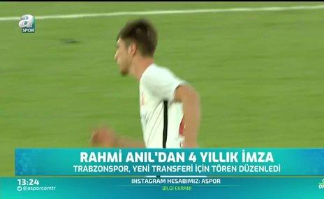 Rahmi Anıl'dan Trabzonspor'a 4 yıllık imza