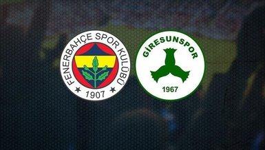 Fenerbahçe - Giresunspor maçı CANLI | FB Giresun maçı izle | Canlı skor