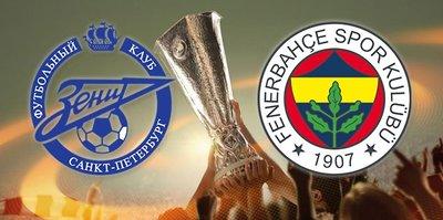 Zenit Fenerbahçe UEFA Avrupa Ligi maçı ne zaman? Yayın bilgileri ve eksik oyuncular...