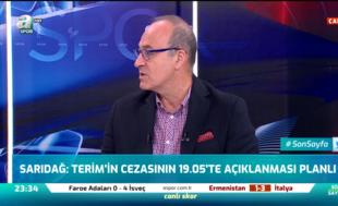 """""""Fatih Terim'in cezasının 19.05'te açıklanması planlı bir olay"""""""