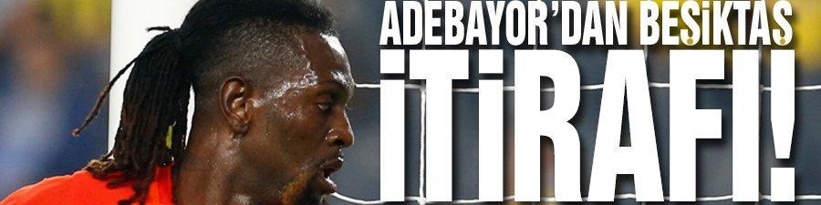 Adebayor'dan Beşiktaş itirafı!