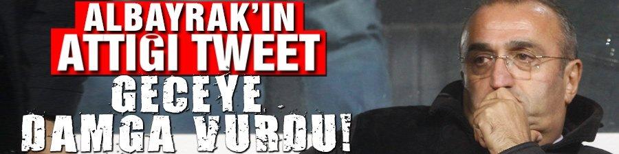 Albayrak'ın attığı tweet geceye damga vurdu!..