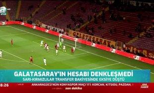 Galatasaray'ın hesabı denkleşmedi