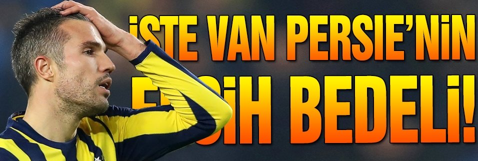 İşte Van Persie'nin fesih bedeli!