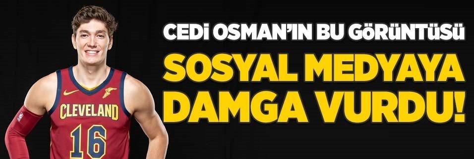 Cedi Osman'ın bu görüntüsü sosyal medyaya damgasını vurdu