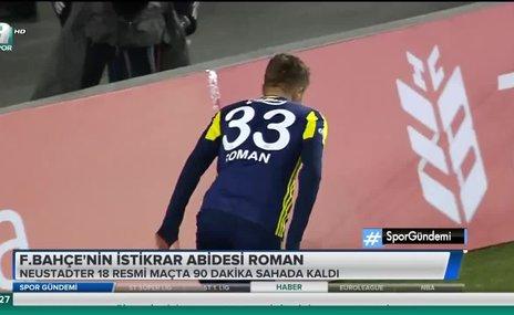 Fenerbahçe'nin istikrar abidesi Roman