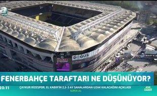 Fenerbahçe taraftarı ne düşünüyor?