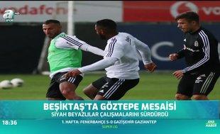 Beşiktaş'ta Göztepe mesaisi