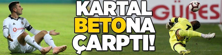 Beşiktaş 'Beto'na çarptı!