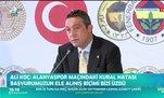 Ali Koç: Lehimize de hatalar yapıldı