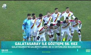 Galatasaray ile Göztepe arasındaki 56. randevu!