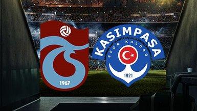 Trabzonspor - Kasımpaşa | CANLI