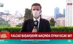 Falcao Başakşehir maçında oynayacak mı? Canlı yayında açıkladı!