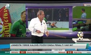 Erman Toroğlu'dan flaş penaltı yorumu: Linnes'in pozisyonu...