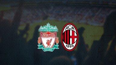 Liverpool - Milan maçı ne zaman? Saat kaçta ve hangi kanalda canlı yayınlanacak?   UEFA Şampiyonlar Ligi