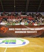 Basketbol maçında barış pınarı harekatına destek