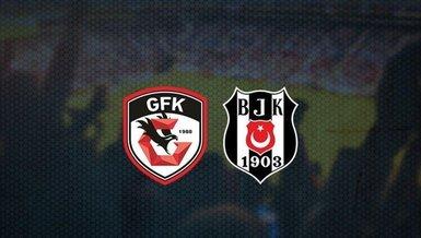 Gaziantep Beşiktaş maçı canlı anlatım (Gaziantep Beşiktaş canlı izle)