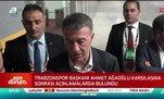 Ahmet Ağaoğlu: Trabzon'un gözü zirvededir.