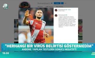 Florin Andone'den corona virüsü iddialarına yanıt