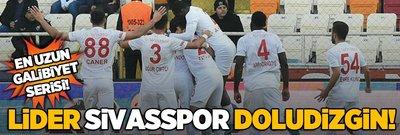 Lider Sivasspor doludizgin!