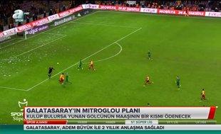 Galatasaray'ın Mitroglou planı