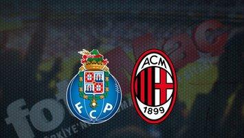 Porto - Milan maçı saat kaçta? Hangi kanalda?